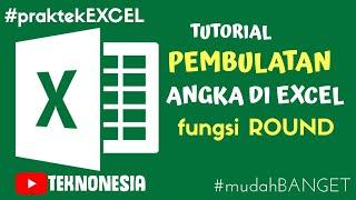 Tutorial Cara Melakukan Pembulatan Angka di Ms Excel