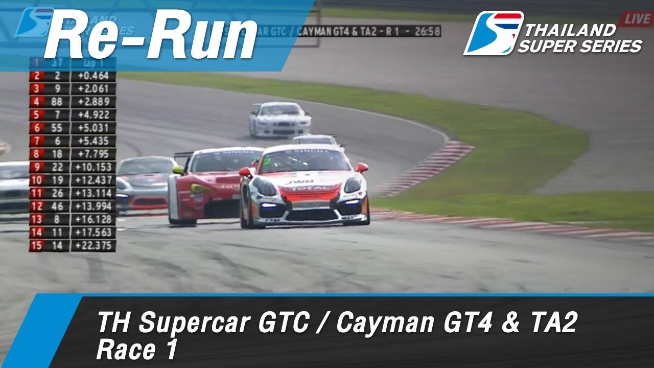 TH Supercar GTC / Cayman GT4 & TA2 Race 1 : Sepang International Circuit Malaysia