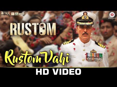 Rustom Vahi - Rustom | Akshay Kumar,...