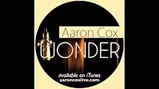 Aaron Cox - Wonder (album preview)