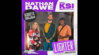 Lighter (feat. KSI & Ella Henderson) (Acoustic) 1 HOUR