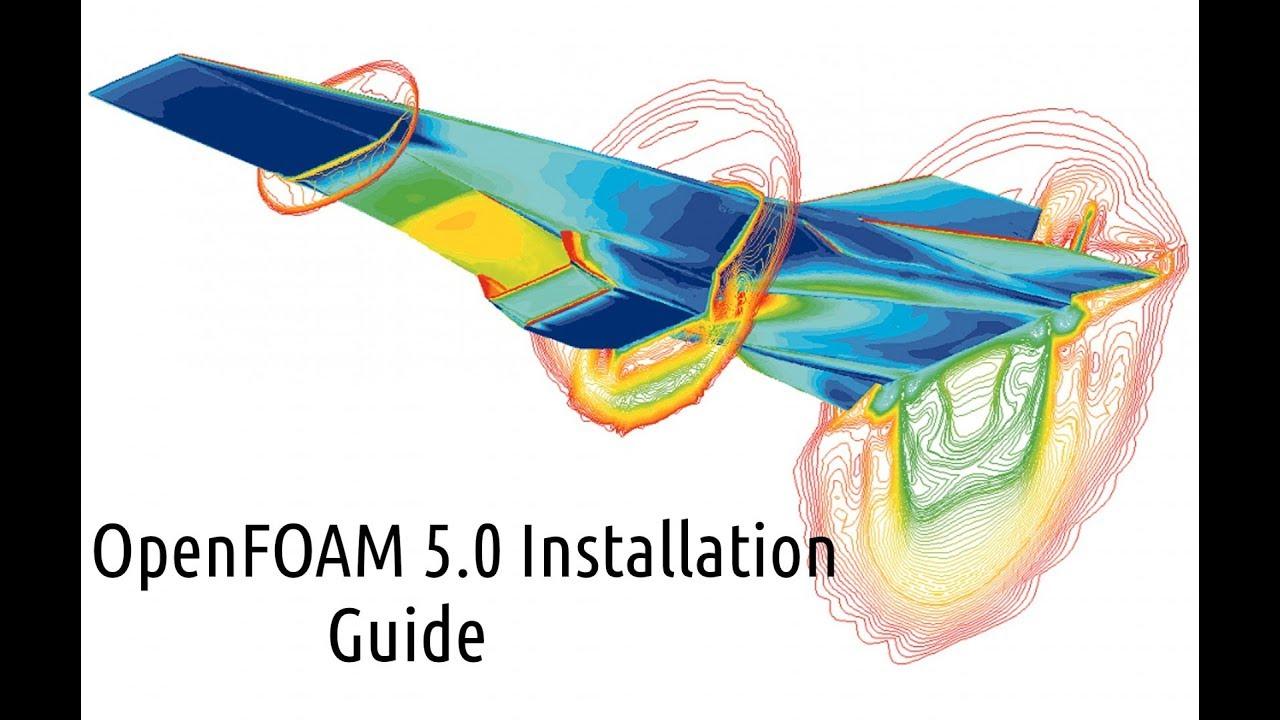OpenFOAM Installation 5 0