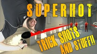 Video TRICK SHOTS AND STUFF! SUPERHOT VR #4 | OCULUS TOUCH download MP3, 3GP, MP4, WEBM, AVI, FLV November 2018