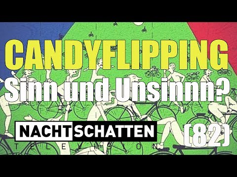 Candyflipping - Sinn