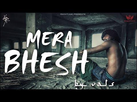 Mera Bhesh - VATS (Official Video)