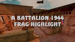 REECEYms Battalion 1944 Frag highlight