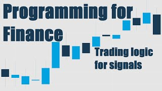 [See Description] Trading Logic with Sentiment Analysis Signals - Python for Finance 10