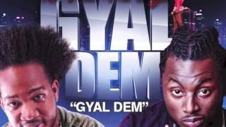 Shaka Dee & Killa Kid - Gyal Dem [Future Troubles Riddim] October 2013