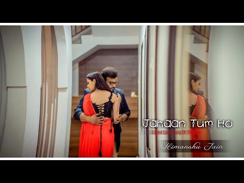 Jahaan Tum Ho - Himanshu Jain | Cutest Love Story | Shrey Singhal | EDM Mix