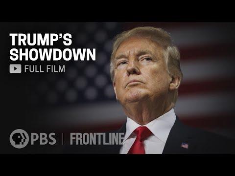 Trump's Showdown (full documentary) | FRONTLINE
