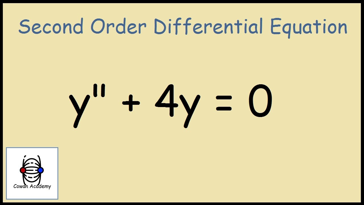 Y 4y 0 Second Order Homogeneous Differential Equation Youtube