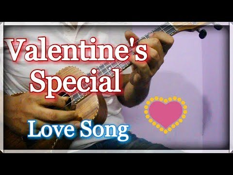 Valentines Special Love Song Soniyo Ukulele Chords Tabs Youtube