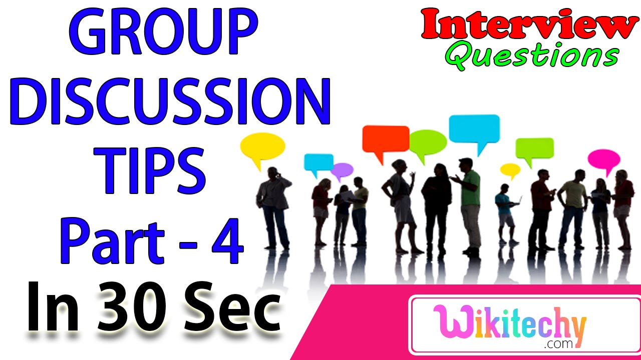 Perfect Common Mistakes During A Group Discussion  4 Group Discussion Videos In  Interviews In India. Wikitechy Interview Tips