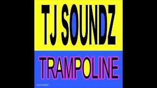 Tj Soundz - Trampoline [Apgn]
