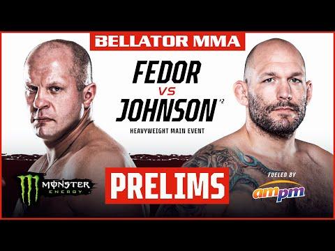 BELLATOR MMA 269: Fedor vs. Johnson | Monster Energy Prelims fueled by ampm | INT