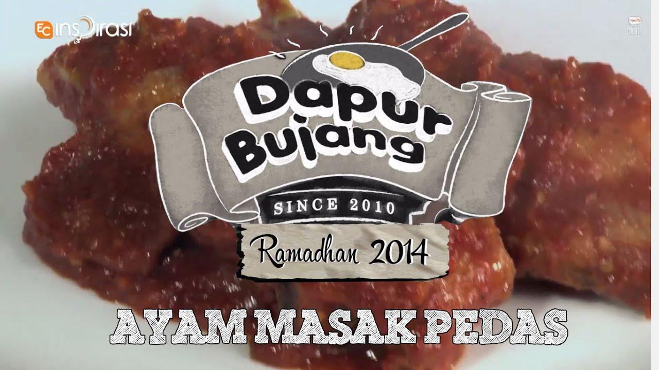 Dapurbujang Ramadhan Ayam Masak Pedas