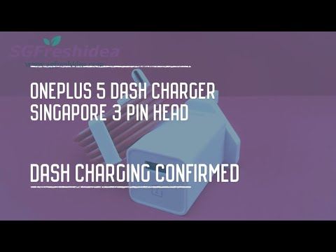 Oneplus 5 Dash Charger Singapore 3 Pin Head - Dash Charging Confirmed!