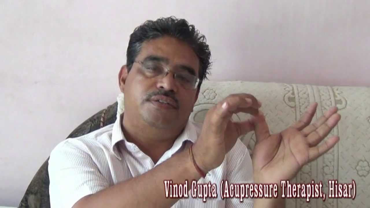 Benefits of Acupressure ~ Dr Vinod Gupta (Hindi) (720p HD)
