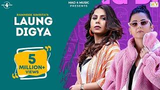 Laung Digya Full Video Ramneek Simrita Rox A B2Gether New Punjabi Songs 2021 Mad 4 Music
