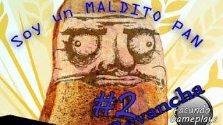 REVANCHA! I am Bread #2 !