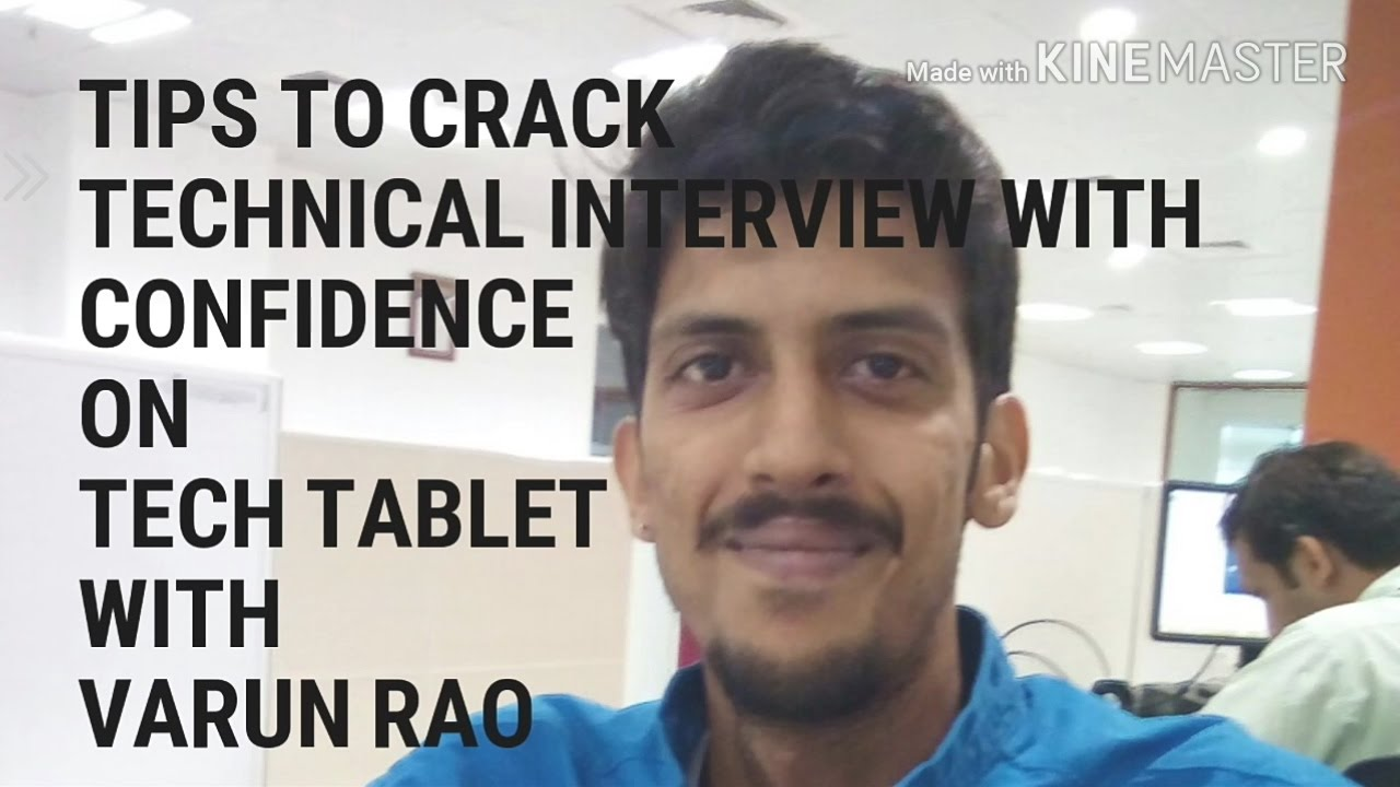 Tips to Crack Technical Interview with Confidence in 10mins - Varun Rao