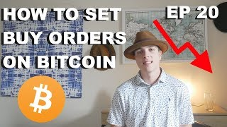 """Craving Crypto EP 20 """"HOW TO SET BUY ORDERS ON BITCOIN"""""""