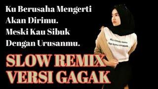 Download DJ Slow Disaat Kini Ku Mulai Nyaman Versi Gagak Slow Remix Viral Tik Tok Terbaru 2020