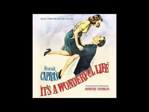 It's A Wonderful Life | Soundtrack Suite (Dimitri Tiomkin)