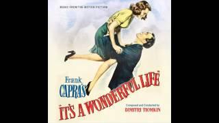 It's A Wonderful Life | Soundtrack Suite (Dimitri Tiomkin)