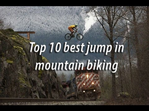 Top 10 best jump in downhill/mtb/dirt/bmx [people are awesome]
