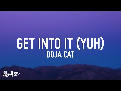 Download Doja Cat - Get Into It (Yuh) (Lyrics)