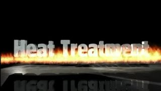 Heat Treatment of Ferrous Metals