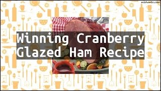 Recipe Winning Cranberry Glazed Ham Recipe