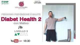 Percorso prevenzione e salute - Diabet Heath 2 - Livello 2 - 3 (Live)