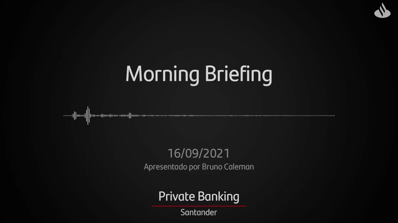 Morning Briefing Private | 16/09/2021