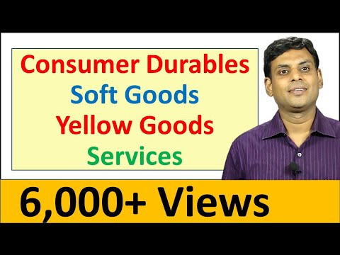 Consumer Durables, Soft Goods, Yellow Goods And Services - Consumer Goods By Dr Vijay Prakash Anand