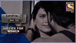 Crime Patrol | ?????? | Justice For Women