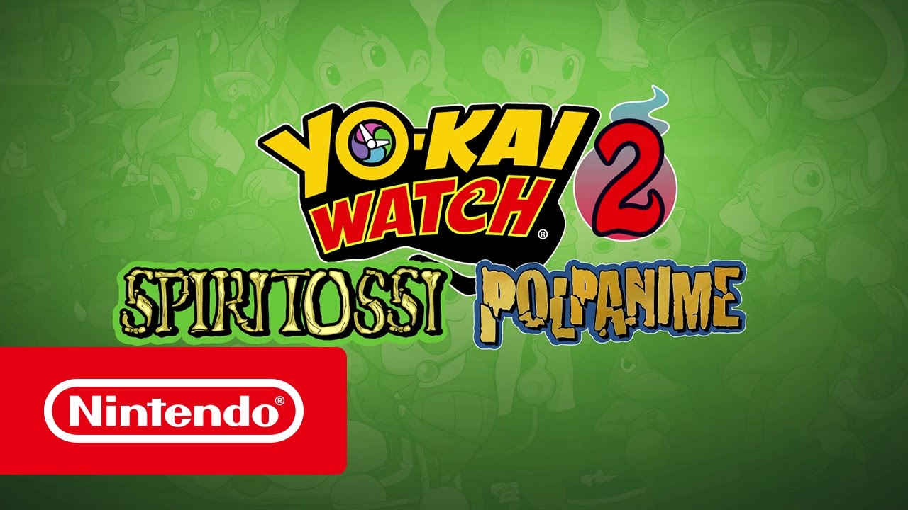 Yo kai watch 2: spiritossi e yo kai watch 2: polpanime u2013 trailer