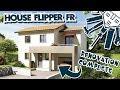 Rénovation Complète !! HOUSE FLIPPER FR