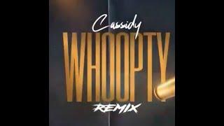 Cassidy - WHOOPTY (Remix) (AUDIO)