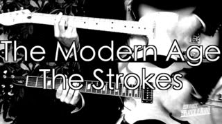 The Modern Age - The Strokes ( Guitar Tab Tutorial & Cover )
