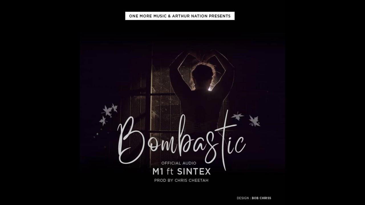 Download Bombastic by M1 ft Sintex New Rwandan Music 2018
