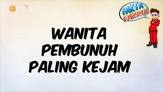 #FAKTAFAKROL: Wanita Pembunuh Bersiri.