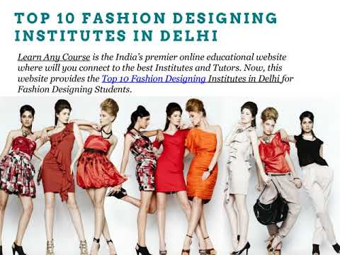 Top 10 Fashion Designing Institutes In Delhi Youtube