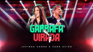 Japinha Conde, Conde do Forró e Xand Avião - Garrafa Virada | DVD Evidências (Video Oficial)