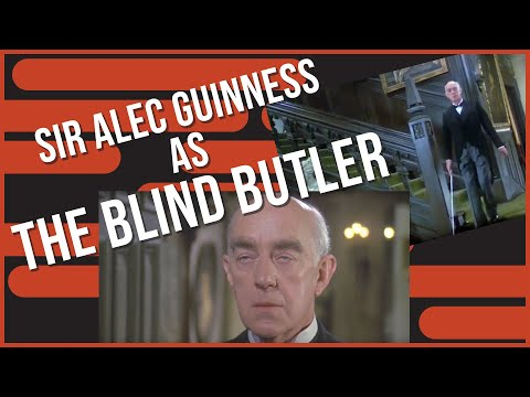 """The Blind Butler (Alec Guinness) from """"Murder By Death"""""""