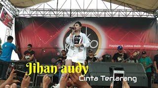 Download lagu Cinta Terlarang Jihan Audy GANKKUMPO MP3