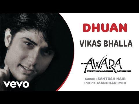 Dhuan - Awara| Vikas Bhalla | Official Hindi Pop Song