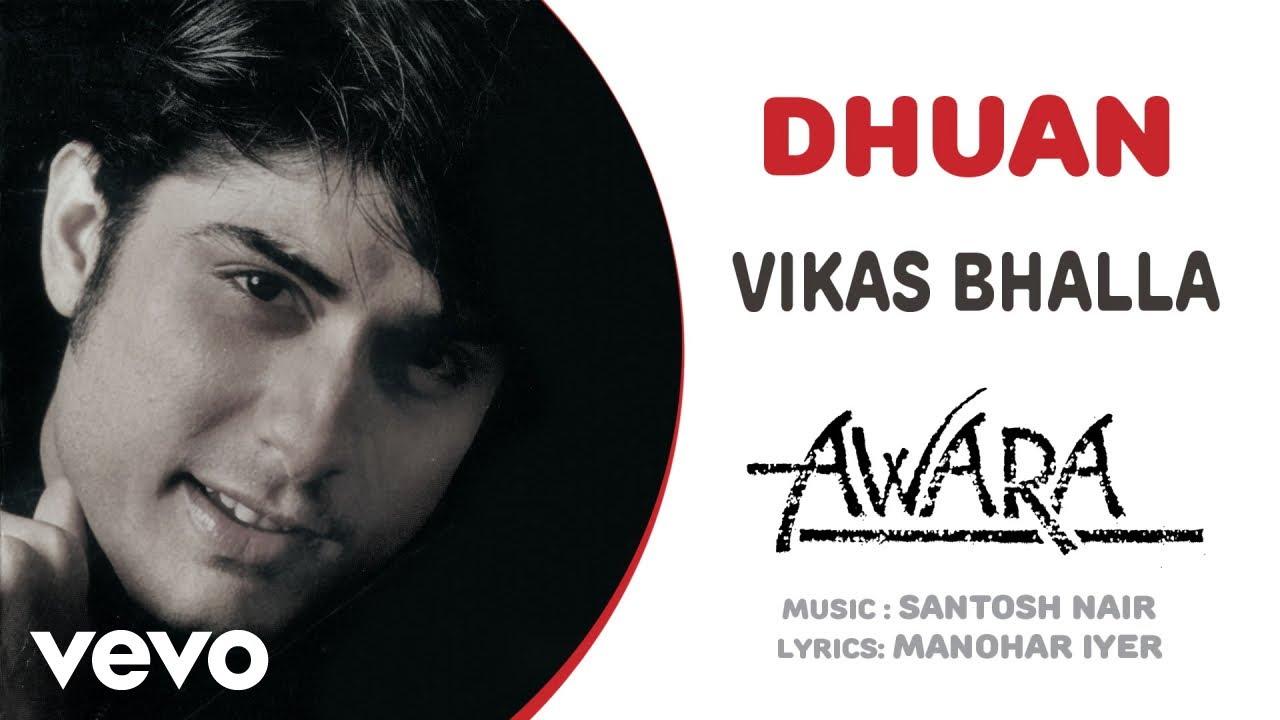 Download Dhuan - Awara   Vikas Bhalla   Official Hindi Pop Song