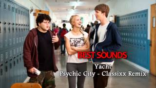 Project X The Real Soundtrack - Yacht - Psychic City (Classixx Remix)